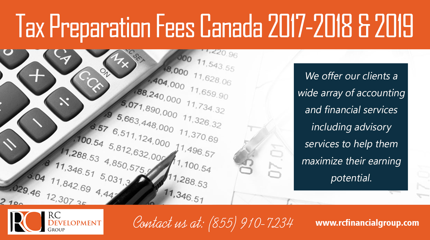 Tax Preparation Fees Canada 2017-2018 & 2019